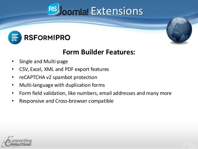 Extensions Form Builder Features: • Single and Multi-page • CSV, Excel, XML and PDF export features • reCAPTCHA v2 spambot...