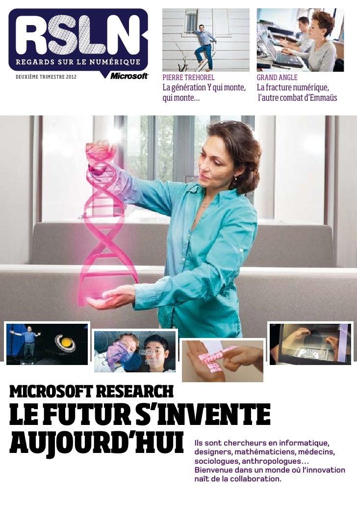 DEUXIÈME TRIMESTRE 2012   PIERRE TREHOREL              GRAND ANGLE                          La génération Y qui monte,   L...