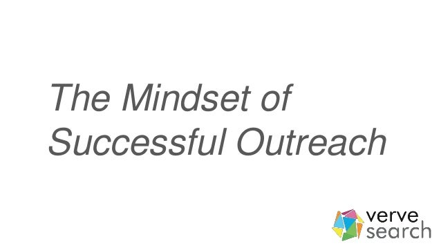 The Mindset of Successful Outreach