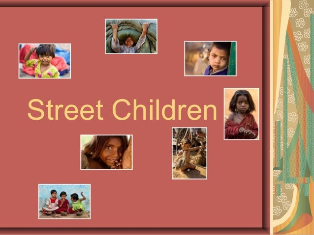 effects of street children on society