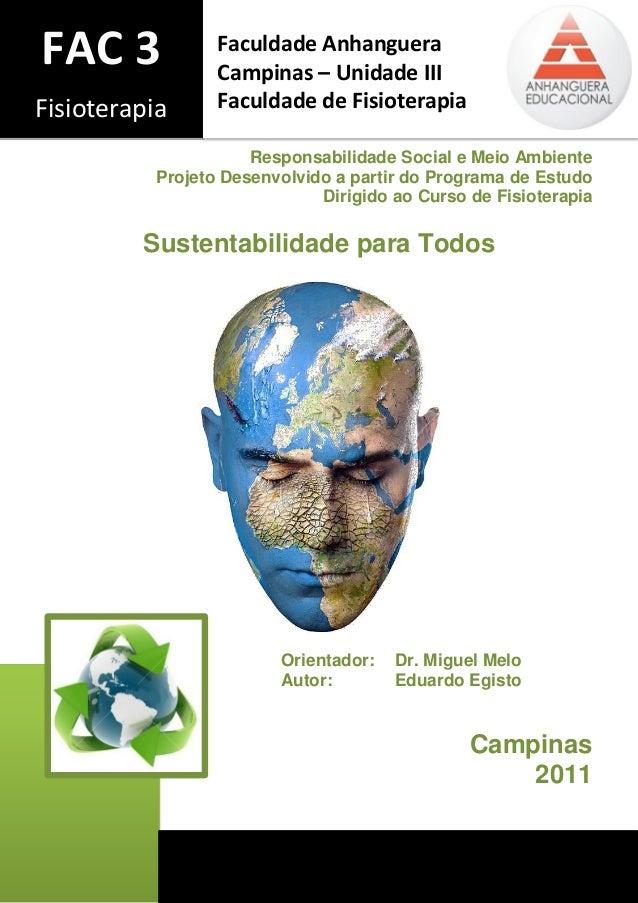 Responsabilidade Social e Meio Ambiente  Projeto Desenvolvido a partir do Programa de Estudo Dirigido ao Curso de Fisioter...