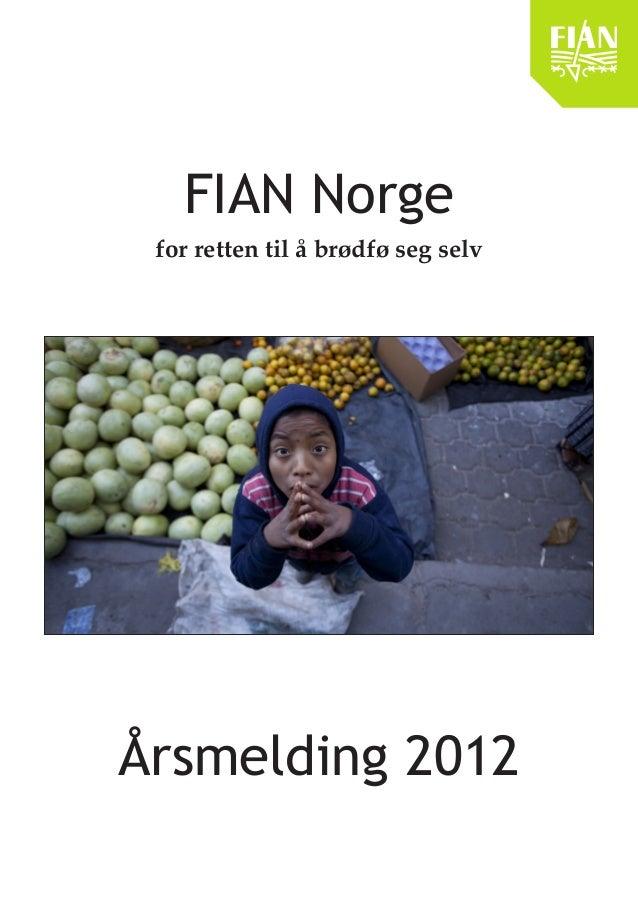 FIAN Norge for retten til å brødfø seg selv  Årsmelding 2012