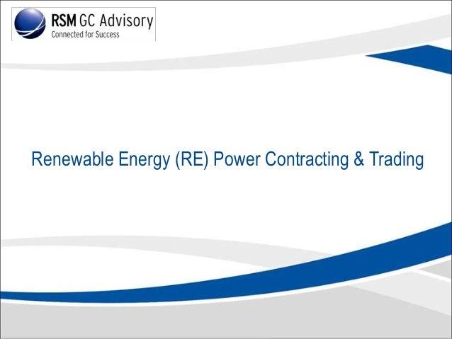 Renewable Energy (RE) Power Contracting & Trading
