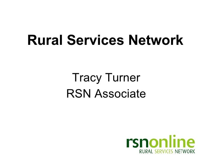 Rural Services Network Tracy Turner RSN Associate