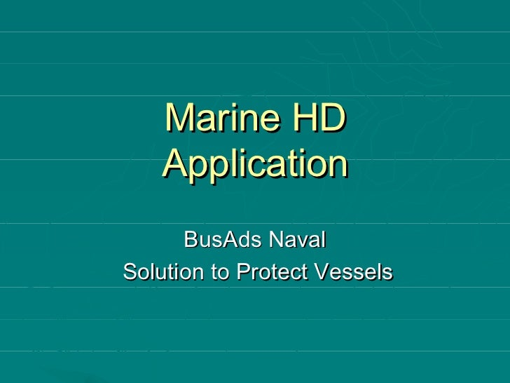 Marine HD   Application      BusAds NavalSolution to Protect Vessels