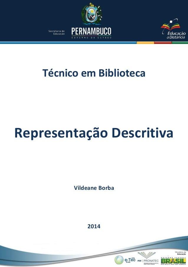 Técnico em Biblioteca Vildeane Borba 2014 Representação Descritiva