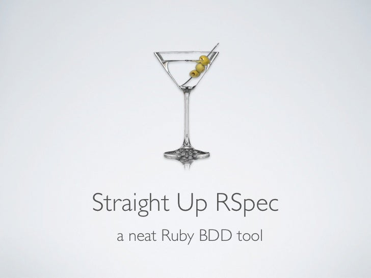 Straight Up RSpec  a neat Ruby BDD tool