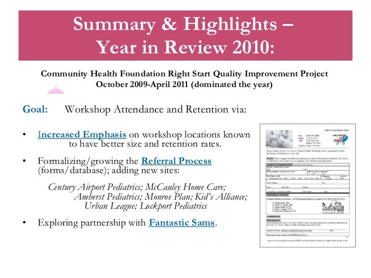 Summary & Highlights –  Year in Review 2010: <ul><li>Community Health Foundation Right Start Quality Improvement Project  ...