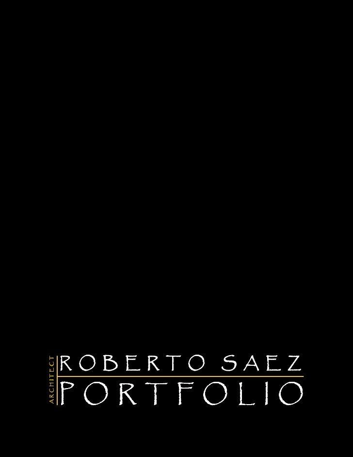 1                     ROBERTO SAEZ     ARCHITECT                     PORTFOLIO 1