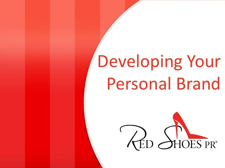 Developing Your Personal Brand<br />