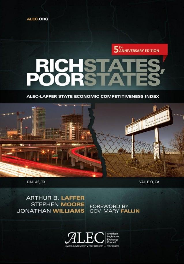 Rich States, Poor StatesALEC-Laffer State Economic Competitiveness Index                 Arthur B. Laffer                 ...