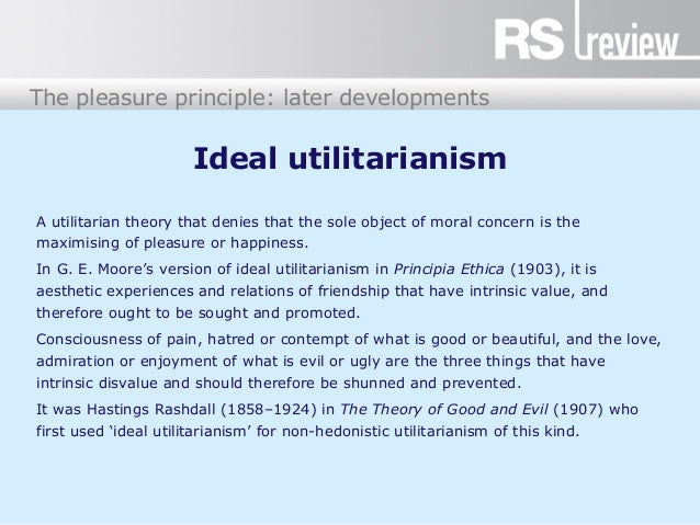 a review of the principles of utilitarianism Review of ethics principles and guidance in evaluation and the findings of the first phase of a review of dfid's 2011 ethics principles for (utilitarianism.