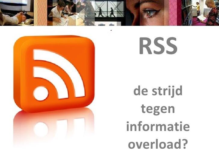 RSS de strijd tegen informatie overload?
