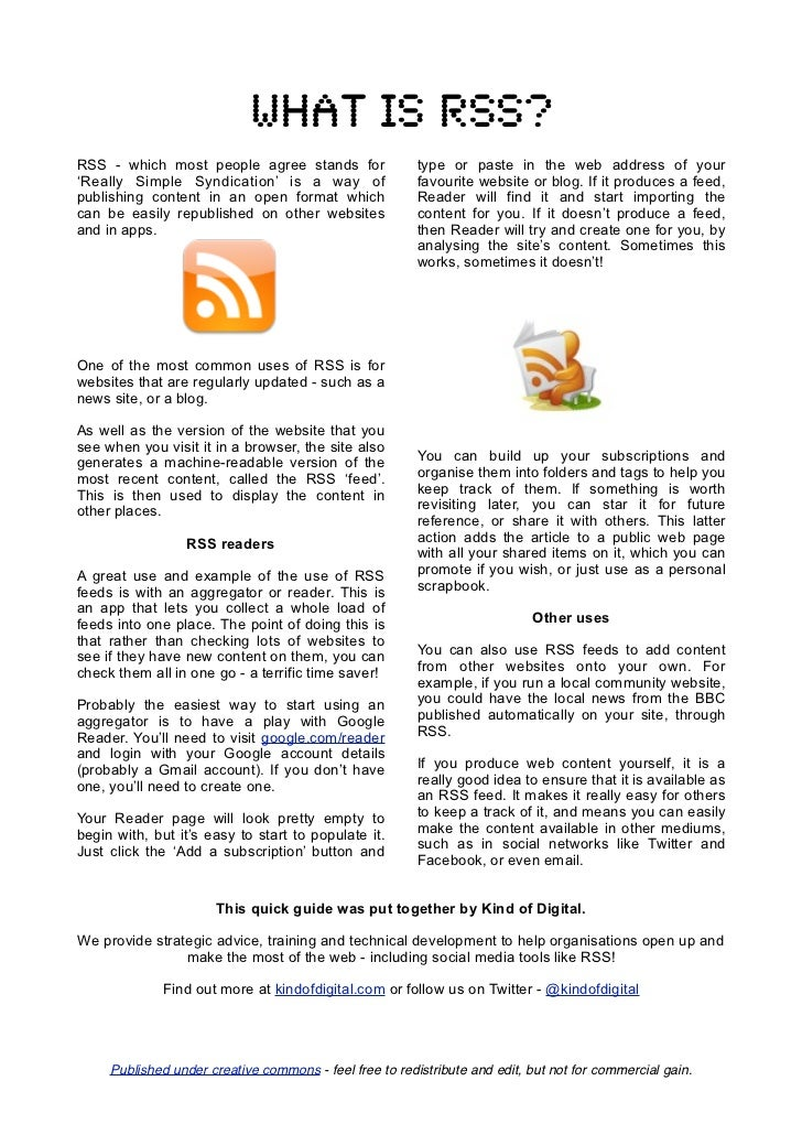What is rss?RSS - which most people agree stands for                 type or paste in the web address of your'Really Simpl...