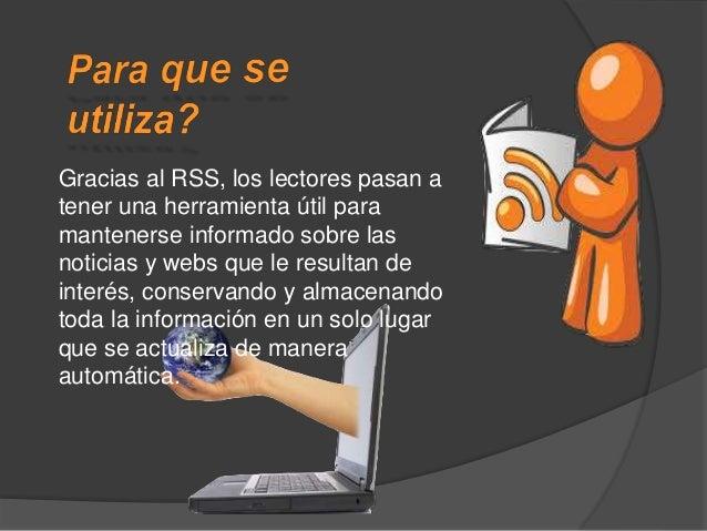 Lector RSS que se instalan directamente en el ordenador Lector RSS Online Lector RSS en el navegador Web o de correo elect...