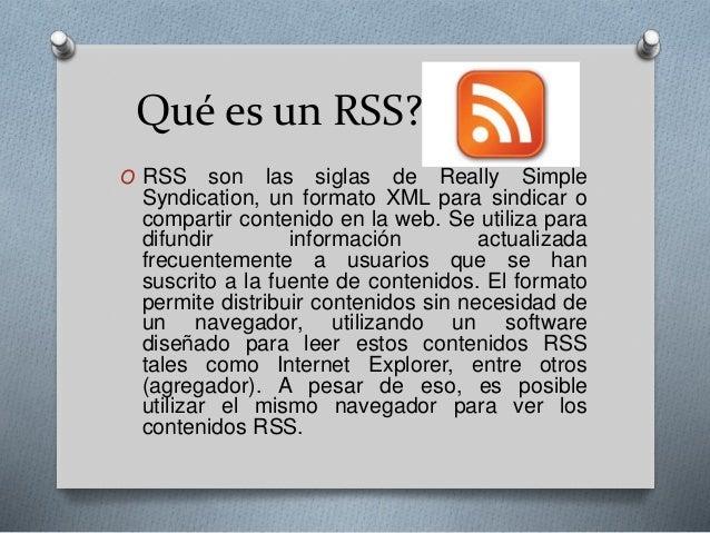 Que es un RSS, como funciona y para que se utiliza Slide 2