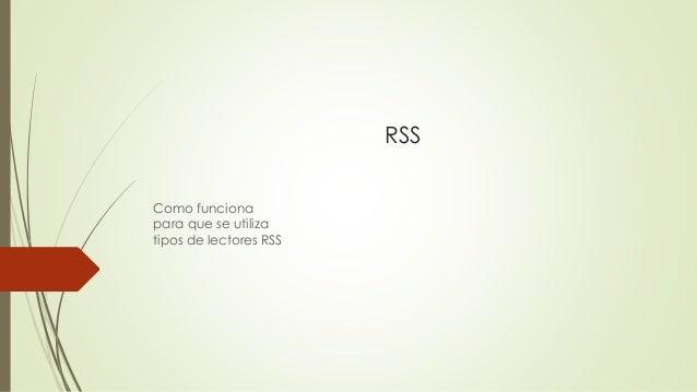 RSS Como funciona para que se utiliza tipos de lectores RSS