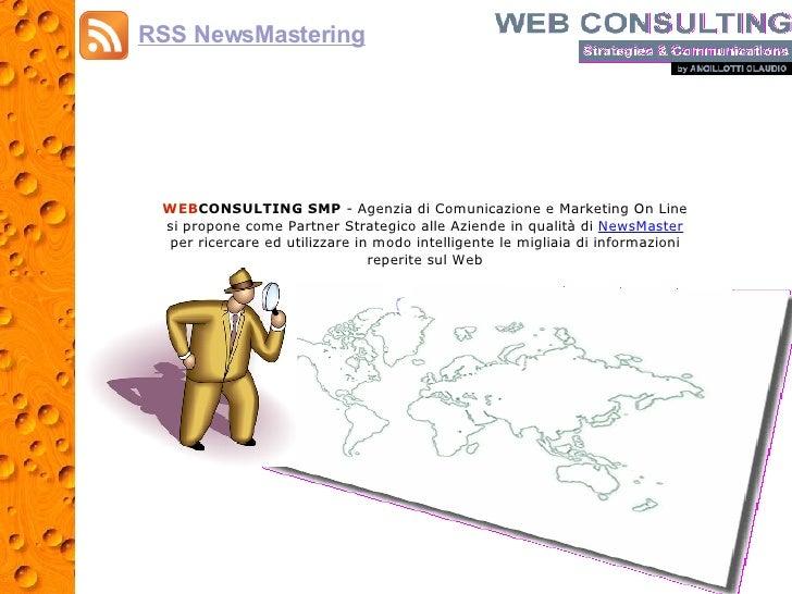 WEB CONSULTING SMP  - Agenzia di Comunicazione e Marketing On Line si propone come Partner Strategico alle Aziende in qual...