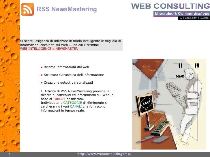 Si sente l'esigenza di utilizzare in modo intelligente le migliaia di informazioni circolanti sul Web ... da cui il termin...