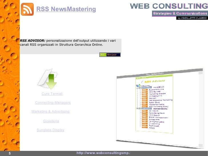 RSS ADVISOR:  personalizazione dell'output utilizzando i vari canali RSS organizzati in Struttura Gerarchica Online. 5 htt...