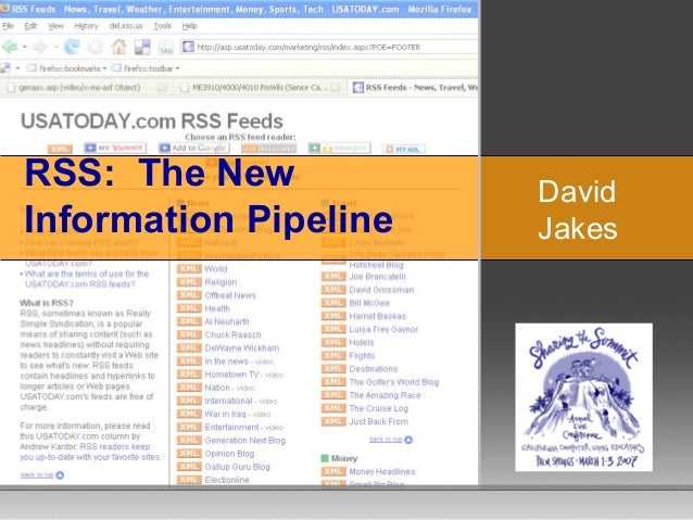 RSS: The New Information Pipeline David Jakes