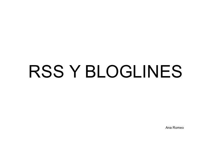 RSS Y BLOGLINES Ana Romeo