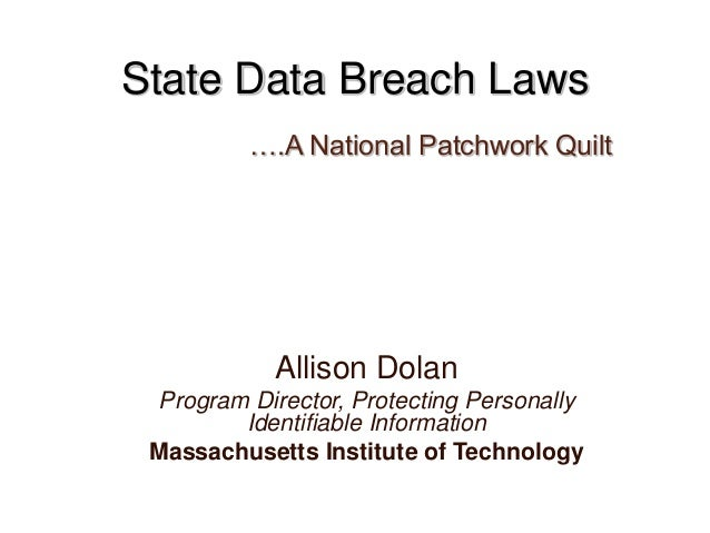 Allison Dolan Program Director, Protecting Personally Identifiable Information Massachusetts Institute of Technology State...