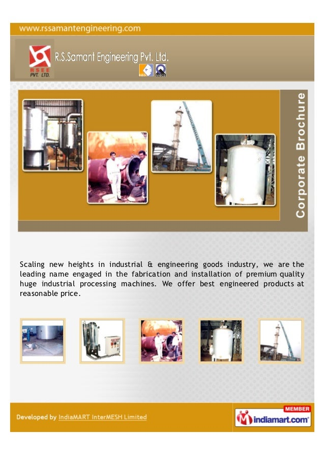 Scaling new heights in industrial & engineering goods industry, we are theleading name engaged in the fabrication and inst...
