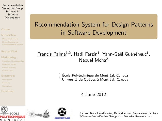 Recommendation System for Design Patterns in Software Development  Outline Introduction  Recommendation System for Design ...