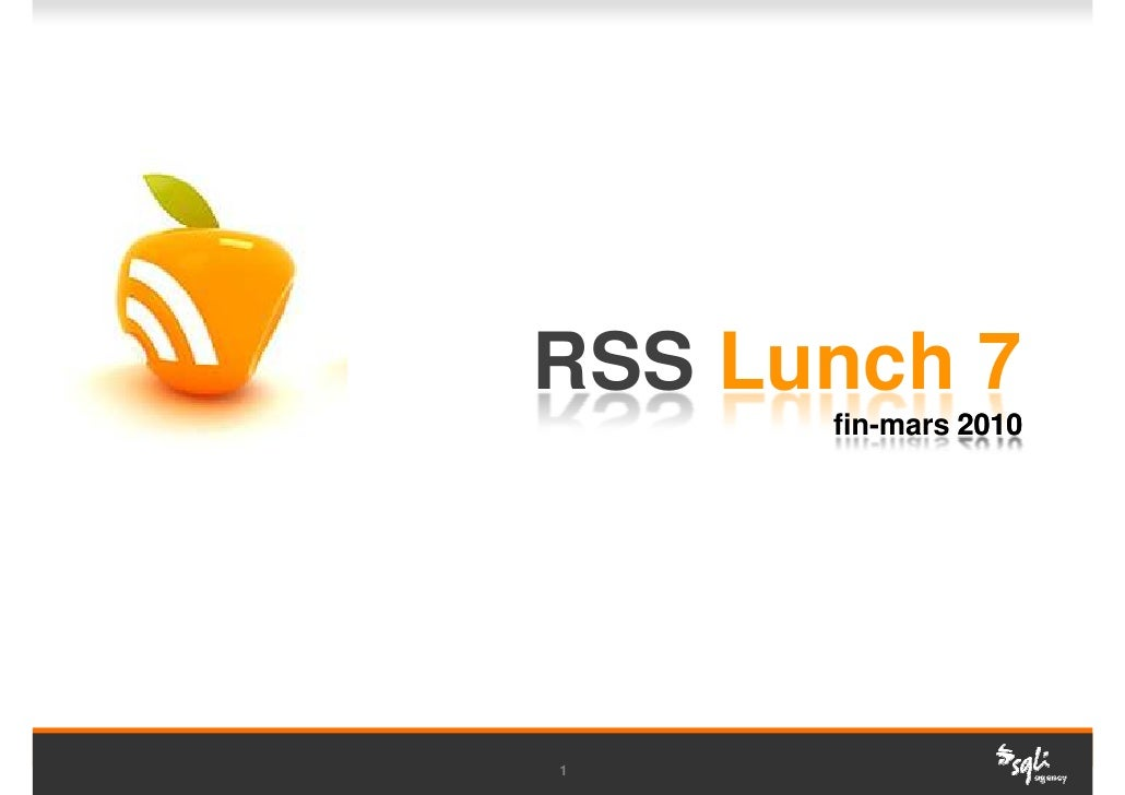 RSS Lunch 7       fin-mars 2010     1