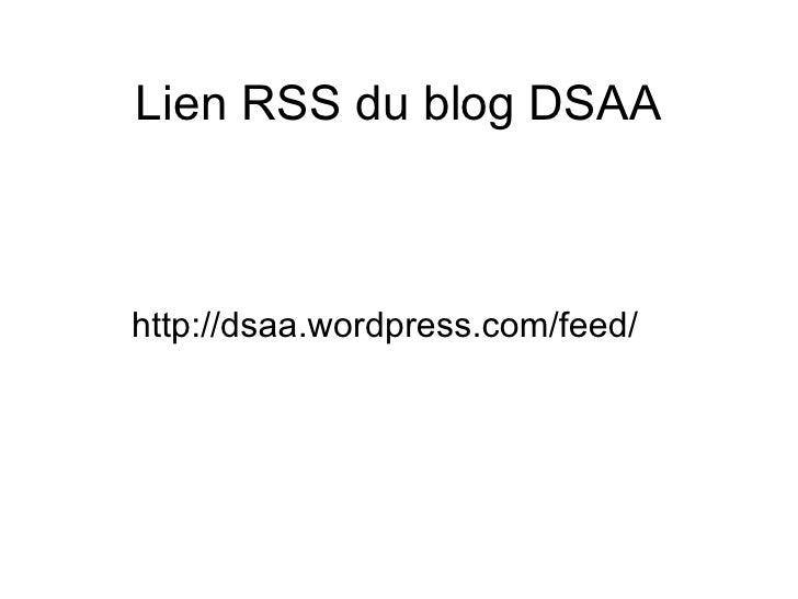 Lien RSS du blog DSAA http://dsaa.wordpress.com/feed/