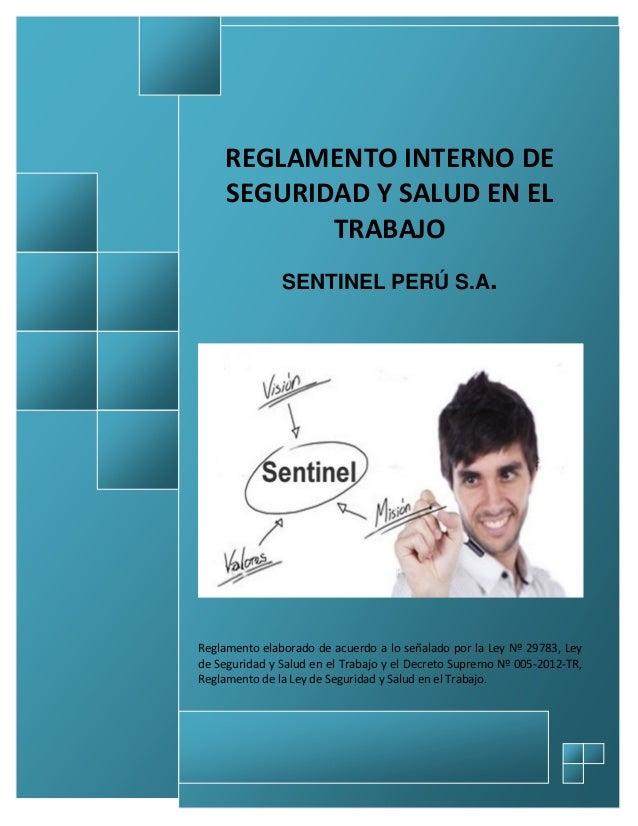 REGLAMENTO INTERNO DE SEGURIDAD Y SALUD EN EL TRABAJO CODIGO: RISST VERSIÓN: 01 Página 1 de 90 REGLAMENTO INTERNO DE SEGUR...