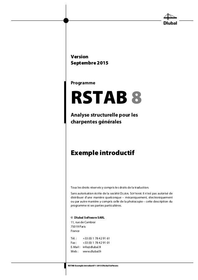 RSTAB Exemple introductif © 2015 Dlubal Software Programme RSTAB 8 Analyse structurelle pour les charpentes générales Exem...