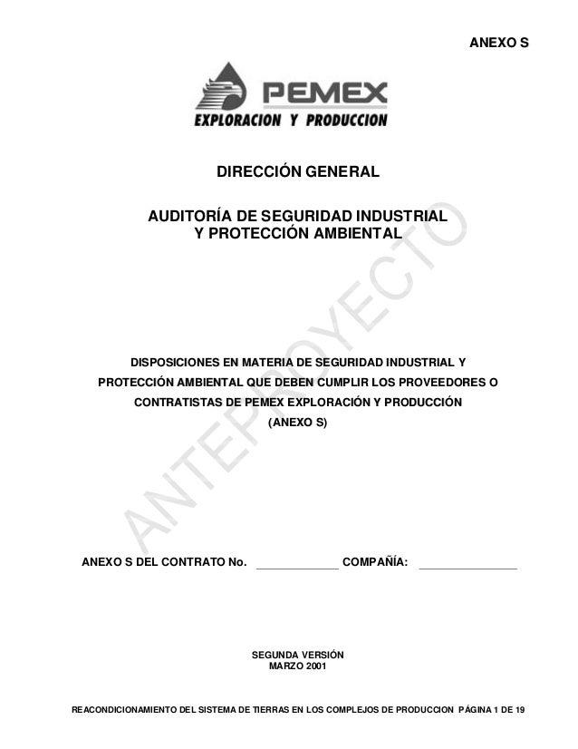ANEXO S  DIRECCIÓN GENERAL AUDITORÍA DE SEGURIDAD INDUSTRIAL Y PROTECCIÓN AMBIENTAL  DISPOSICIONES EN MATERIA DE SEGURIDAD...
