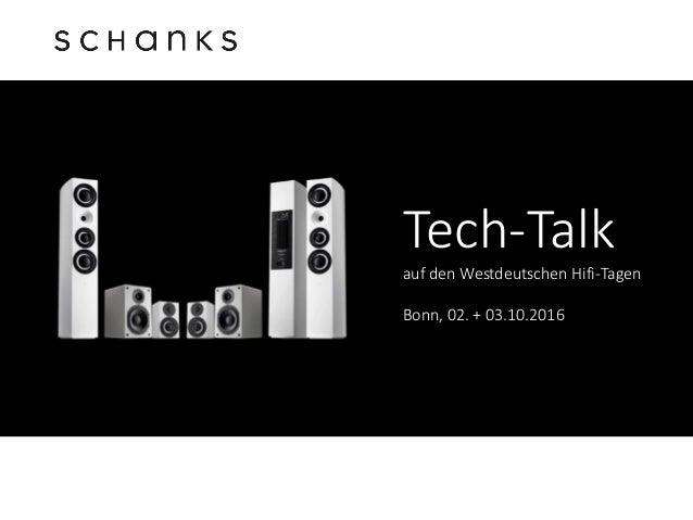 Tech-Talk auf den Westdeutschen Hifi-Tagen Bonn, 02. + 03.10.2016