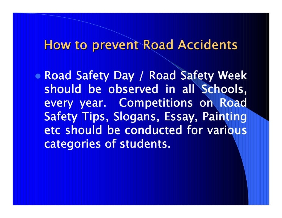 essay road safety my responsibility And ultimately, the only one responsible for my own safety is me  we need to learn to be aware of our environment and take responsibility for ourselves.