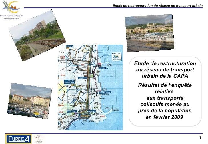 Etude de restructuration du réseau de transport urbain de la CAPA Résultat de l'enquête relative  aux transports collectif...