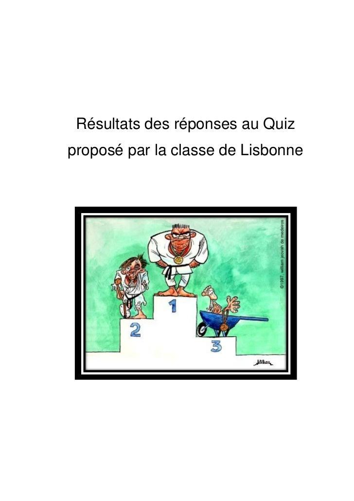 Résultats des réponses au Quizproposé par la classe de Lisbonne