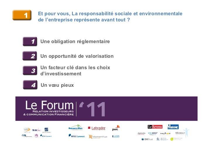 1       Et pour vous, La responsabilité sociale et environnementale        de l'entreprise représente avant tout ?    1 Un...