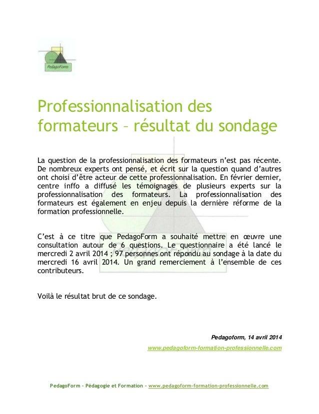 PedagoForm – Pédagogie et Formation – www.pedagoform-formation-professionnelle.com Professionnalisation des formateurs – r...