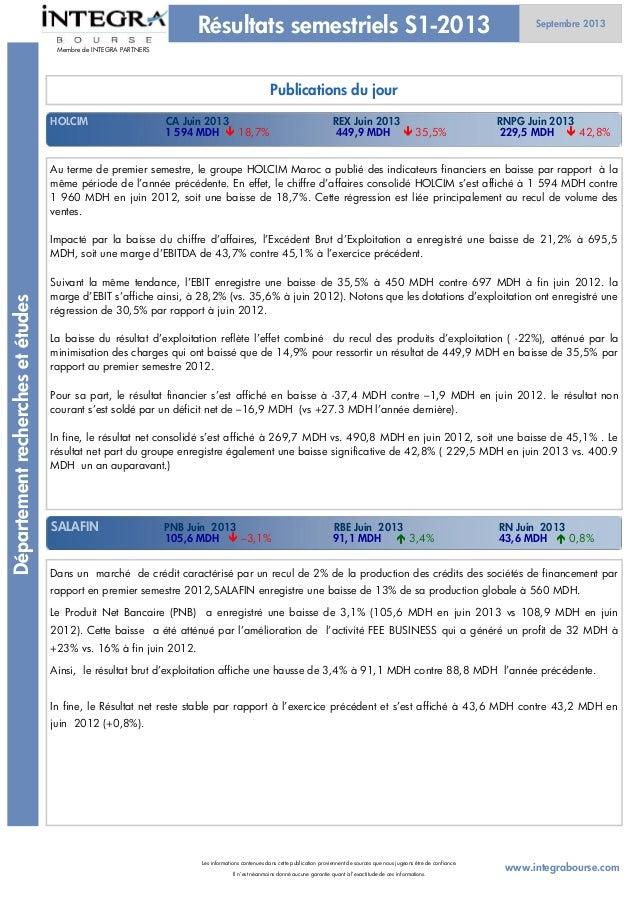 Au terme de premier semestre, le groupe HOLCIM Maroc a publié des indicateurs financiers en baisse par rapport à la même p...