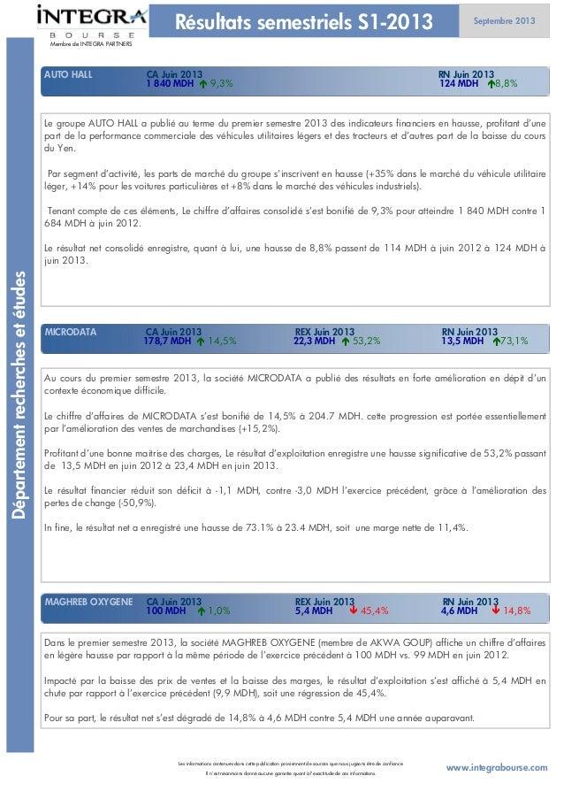 Résultats premier semestre au 20 septembre 2013 Slide 2