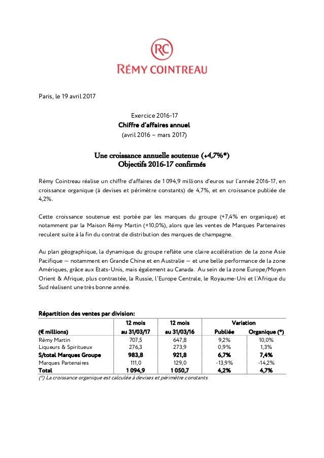 Paris, le 19 avril 2017 Exercice 2016-17 Chiffre d'affaires annuel (avril 2016 – mars 2017) Une croissance annuelle sout...