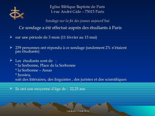 vendredi 23 mai 2014vendredi 23 mai 2014 Eglise Biblique Baptiste de ParisEglise Biblique Baptiste de Paris 1-rue André Gi...