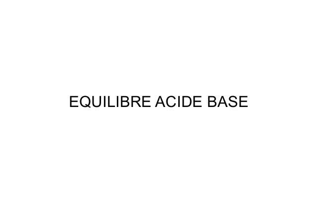 EQUILIBRE ACIDE BASE