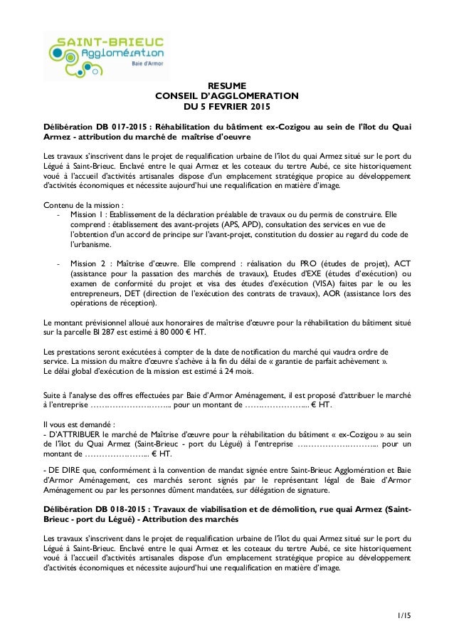 1/15 RESUME CONSEIL D'AGGLOMERATION DU 5 FEVRIER 2015 Délibération DB 017-2015 : Réhabilitation du bâtiment ex-Cozigou au ...