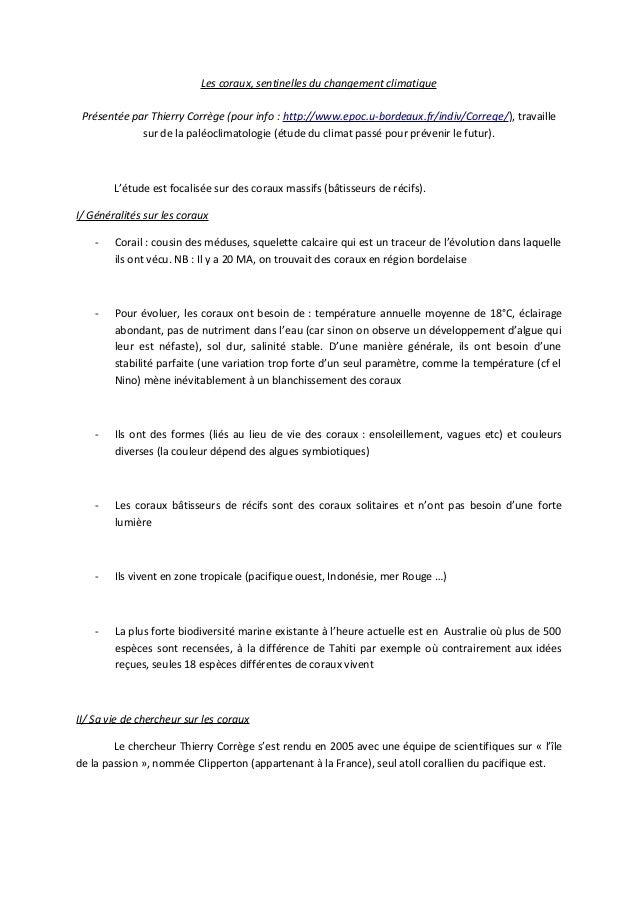 Les coraux, sentinelles du changement climatique Présentée par Thierry Corrège (pour info : http://www.epoc.u-bordeaux.fr/...
