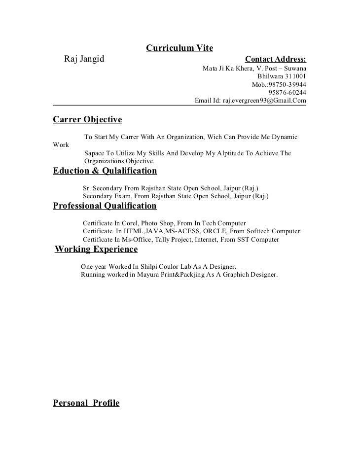 Curriculum Vite  Raj Jangid                                                 Contact Address:                              ...