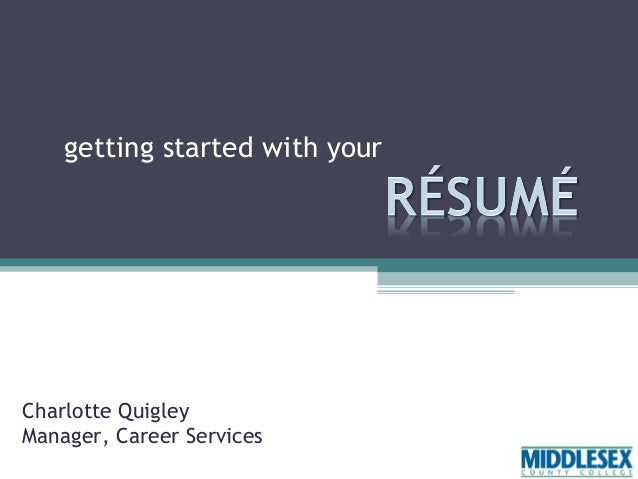 getting started with your  Charlotte Quigley Manager, Career Services
