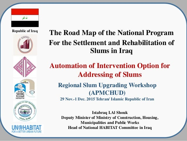 republic of iraq the road map of the national program for the settlement and rehabilitation of